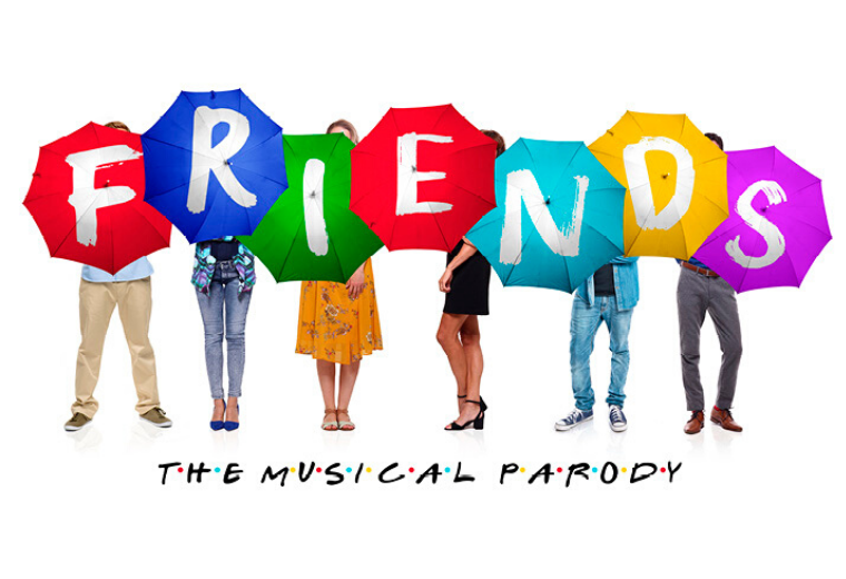 Friends! The Musical - NEW DATES