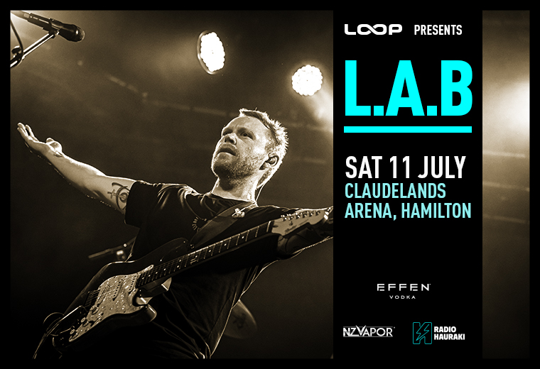 L.A.B Live in Hamilton - SOLD OUT