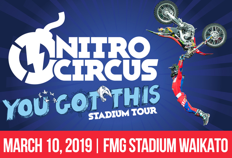 Nitro Circus Next - You Got This Tour